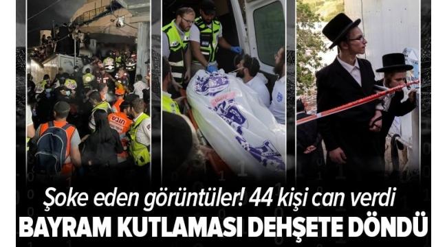 Son dakika   İsrail'de büyük felaket! Bayram kutlaması dehşete dönüştü! İşte facianın tüyler ürperten görüntüleri