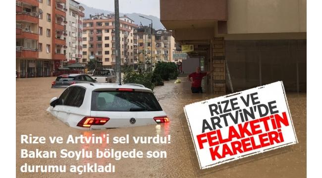 Son Dakika: Bakan Soylu'dan Rize ve Artvin'deki sel felaketiyle ilgili açıklama