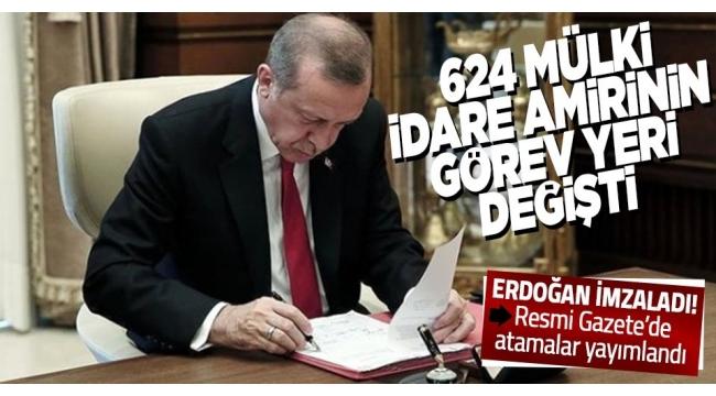 Resmi Gazete'de yayımlandı! 624 mülki idare amirinin görev yerleri değiştirildi.